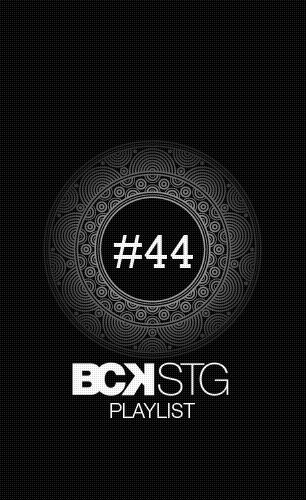 BCKSTG_PLAYLIST_44_VIGNETTE